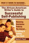 The African American Writer's Guide to Successful Self Publishing Cover Image