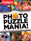 Photo Puzzlemania!(TM) (Highlights(TM) Photo Puzzlemania® Activity Books) Cover Image
