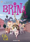 Brina the Cat #2: City Cat Cover Image