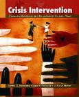 Crisis Intervention: Promoting Resilience and Resolution in Troubled Times Cover Image