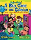 A Bad Case of the Giggles: Poems That Will Make You Laugh Out Loud (Giggle Poetry) Cover Image