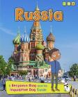 Russia: A Benjamin Blog and His Inquisitive Dog Guide (Country Guides) Cover Image