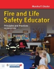 Fire and Life Safety Educator: Principles and Practice: Principles and Practice Cover Image