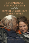 Reciprocal Ethnography and the Power of Women's Narratives Cover Image