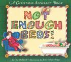 Not Enough Beds!: A Christmas Alphabet Book Cover Image