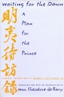 Waiting for the Dawn: A Plan for the Prince (Translations from the Asian Classics) Cover Image
