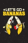 Final Planning Book Funny Let's Go Bananas Party Bananas Singing Guitar Cover Image