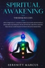 Spiritual Awakening: This Book Includes: Open Third Eye & 7 Chakras Through Guided Meditation & Breathing Techniques. Develop Psychic Abili Cover Image