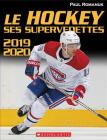 Le Hockey: Ses Supervedettes 2019-2020 Cover Image