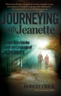 Journeying with Jeanette: A Love Story into the Land and Language of Alzheimer's Cover Image