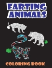 Farting Animals Coloring Book: Funny Colouring Book For All Ages Cover Image