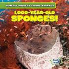 1,000-Year-Old Sponges! (World's Longest-Living Animals) Cover Image