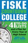 Fiske Countdown to College: 41 To-Do Lists and a Plan for Every Year of High School Cover Image