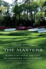 The Masters: A Hole-by-Hole History of America's Golf Classic Cover Image