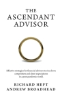 The Ascendant Advisor: Effective strategies for financial advisors to rise above competitors and client expectations in a post-pandemic world Cover Image
