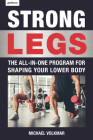 Strong Legs: The All-In-One Program for Shaping Your Lower Body - Over 200 Workouts Cover Image