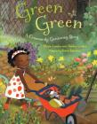 Green Green: A Community Gardening Story Cover Image