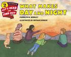 What Makes Day and Night Cover Image