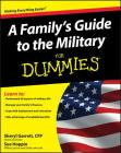 A Family's Guide to the Military for Dummies Cover Image