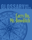 Glossary and Notes: Carry on, Mr. Bowditch Cover Image