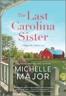 The Last Carolina Sister Cover Image