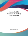 Masonic Knights Beneficent of the Holy City - Pamphlet Cover Image