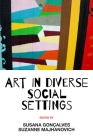 Art in Diverse Social Settings Cover Image