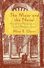 The Moor and the Novel: Narrating Absence in Early Modern Spain Cover Image