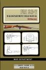 U.S. Carbine, Caliber .30, M1 Field Manual: FM 23-7 Cover Image