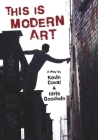 This Is Modern Art: A Play Cover Image