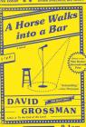 A Horse Walks into a Bar: A novel Cover Image