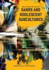 Gangs and Adolescent Subcultures Cover Image