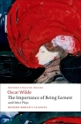 The Importance of Being Earnest and Other Plays Cover Image