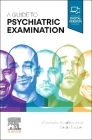A Guide to Psychiatric Examination Cover Image