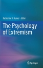 The Psychology of Extremism Cover Image