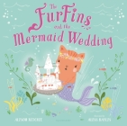 The FurFins and the Mermaid Wedding Cover Image