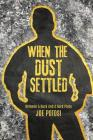 When the Dust Settled Cover Image