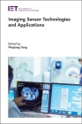 Imaging Sensor Technologies and Applications (Control) Cover Image