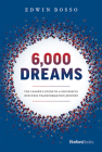 6,000 Dreams: The Leader's Guide to a Successful Business Transformation Journey Cover Image