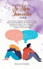 No More Insecurities Guide: How to stop Negative thinking in a few steps. Avoid problems, eliminate negative people and start a new happy life. Ov Cover Image