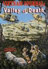 Vietnam Journal Book Seven: Valley of Death Cover Image