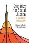 Statistics for Social Justice: A Structural Perspective Cover Image
