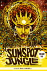 Sunspot Jungle: The Ever Expanding Universe of Fantasy and Science Fiction Cover Image