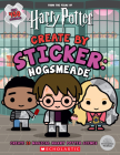 Harry Potter: Create by Sticker: Hogsmeade Cover Image