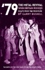 79 the Metal Revival When Britain Rocked: Essays from the Frontline Cover Image
