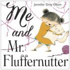 Me and Mr. Fluffernutter Cover Image