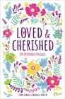 Loved and Cherished: 100 Devotions for Girls Cover Image