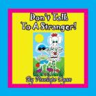 Don't Talk To A Stranger! Cover Image