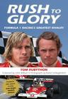 Rush to Glory: FORMULA 1 Racing's Greatest Rivalry Cover Image