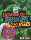 Heroes of Medicine and Their Discoveries (Crabtree Connections) Cover Image